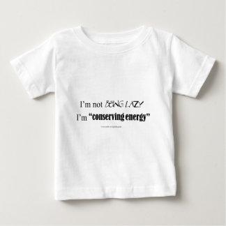 I'm Not Lazy Baby T-Shirt
