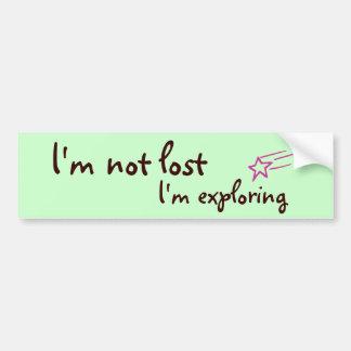 I'm not lost, I'm exploring Bumper Sticker