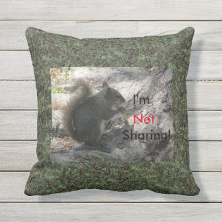 I'm Not Sharing! -  Square Throw Pillow