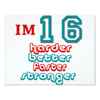 I'm Sixteen. Harder Better Faster Stronger! Birthd Custom Invite