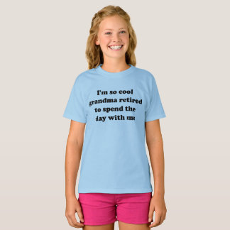 I'm so cool grandma retired to spend time funny T-Shirt