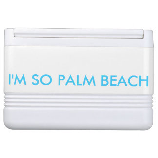 I'M SO PALM BEACH CHILLY BIN