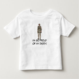 """""""I'm So Proud of My Daddy!"""" - Soldier [1] Shirts"""