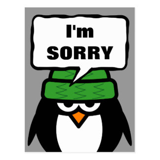 I'm sorry message postcard | funny penguin cartoon