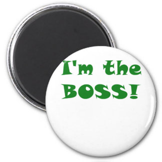 Im the Boss Magnet