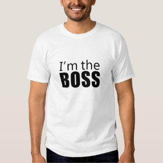 Im the Boss Shirts