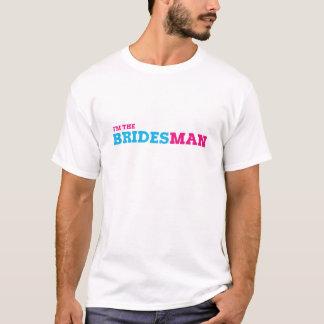 I'm The Bridesman T-Shirt