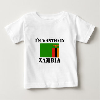 I'm Wanted In Zambia Baby T-Shirt