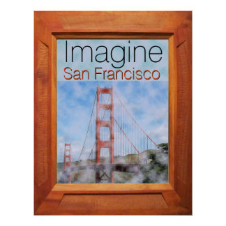 Imagine San Francisco Poster