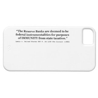 Immunity of the Federal Reserve Banks Lewis v US Case For The iPhone 5