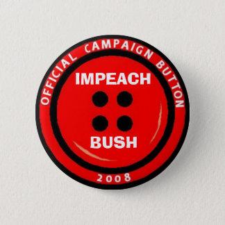 """Impeach Bush """"Button"""" 6 Cm Round Badge"""