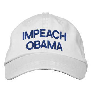 IMPEACH OBAMA - Personalized Adjustable Hat Embroidered Baseball Cap