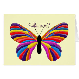 Impossible Butterfly - Why Not? Note Card