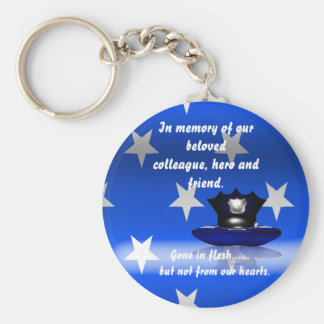 In memory of our beloved.....(Police) Keychain
