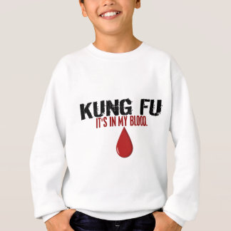 In My Blood KUNG FU Sweatshirt
