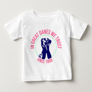 In of great dane incoming goods Trust Baby T-Shirt