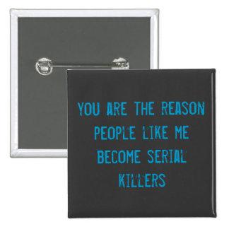(in)sanity serail killer Badge