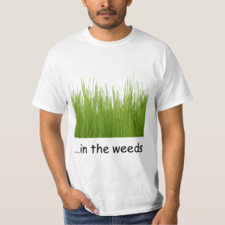 in the weeds shirts
