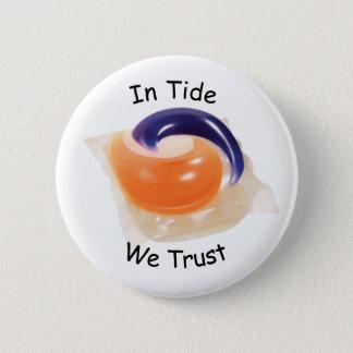 In Tide Pods We Trust Meme 6 Cm Round Badge