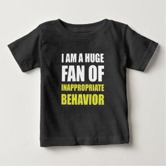 Inappropriate Behavior Baby T-Shirt
