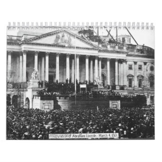 Inauguration of Abraham Lincoln March 4, 1861 Calendar
