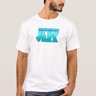 INDEPENDENT JERK  jerkin dance guys girls T-Shirt