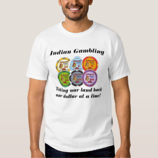 Indian Gambling Tshirt