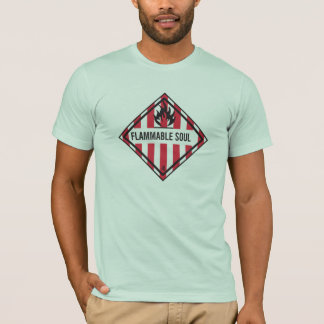 Inflammable soul T-Shirt