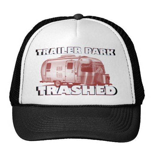 "InnovativDezynz's ""TRAILER PARK TRASHED"" Caps Trucker Hat"
