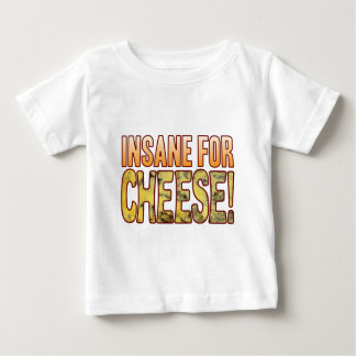Insane For Blue Cheese Baby T-Shirt