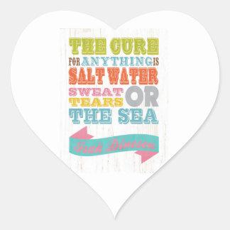 Inspirational Art - The Cure Is Salt Water. Heart Sticker