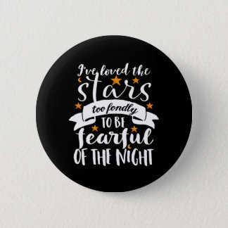 Inspirational Astronomy Quote Space Geek Love Star 6 Cm Round Badge