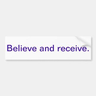 Inspirational bumper sticker - believe car bumper sticker