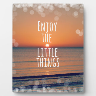Inspirational Enjoy the Little Things Quote Plaque
