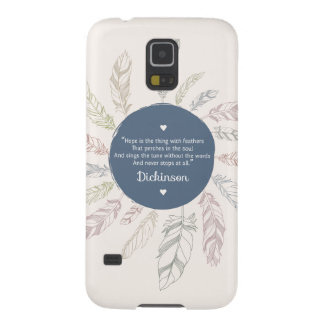 """Inspirational """"Hope is the thing with Feathers"""" Galaxy S5 Covers"""