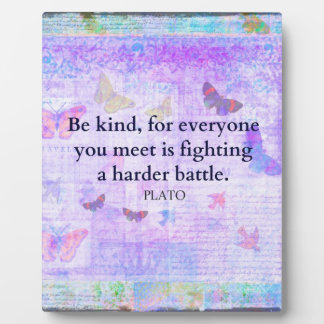 Inspirational Plato Compassion quote Plaque
