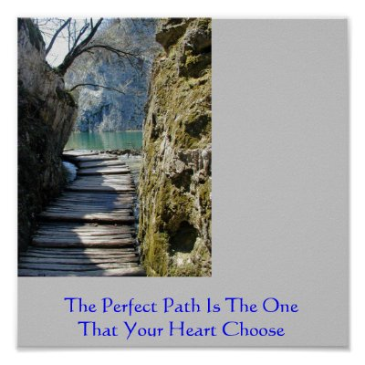 Inspirational Quotes Posters on Inspirational Quotes The Perfect Path Posters On Zazzle Co Nz