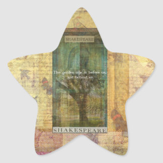 Inspirational Shakespeare quote about THE FUTURE Star Sticker