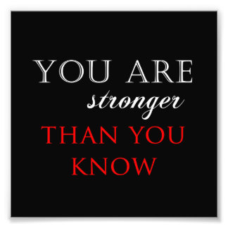 Inspirational Stronger Than You Know Quote Photo