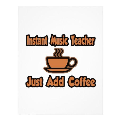 Instant Music Teacher...Just Add Coffee Flyer Design
