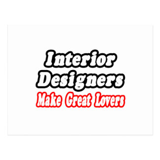 Interior Designers Make Great Lovers Postcard