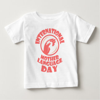 International Mother Language Day - 21st February Baby T-Shirt