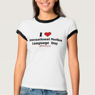 International Mother Language Day T-Shirt