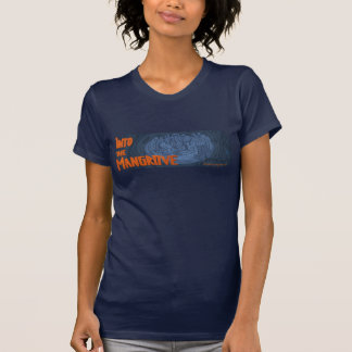 Into the Mangrove Chillin' T-Shirt