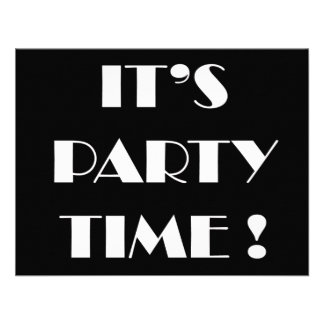 """Invitations """"it's party time"""" - customize wording"""