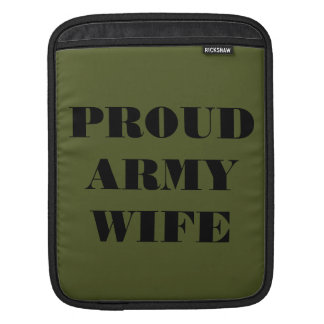 Ipad Sleeve Proud Army Wife