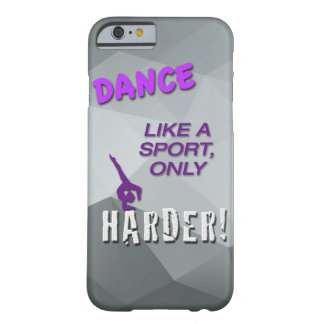 iPhone 6 Case with Dance Sport Quote - Jazz Barely There iPhone 6 Case