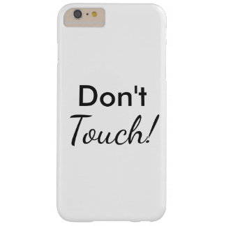 iphone Case Don't Touch