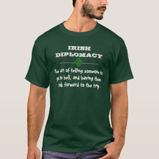 IRISH DIPLOMACY T-Shirt