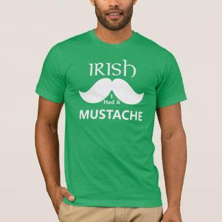 Irish I had a Mustache t-shirt